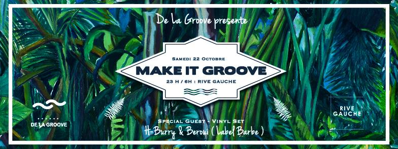 Make It Groove, 22/10/16