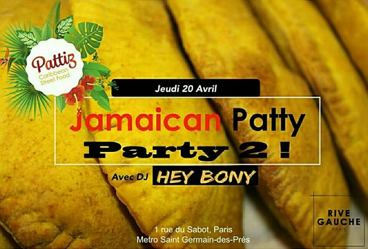AFTERWORK – Jamaican Patty Party au Rive Gauche