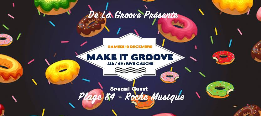 Make It Groove #2 by De La Groove, 10/12/16