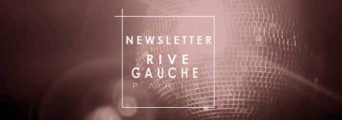 Newsletter Rive Gauche