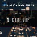 «NocturnUp | Helix ● Vilko ● Maniå ● Brishna» au Rive Gauche !