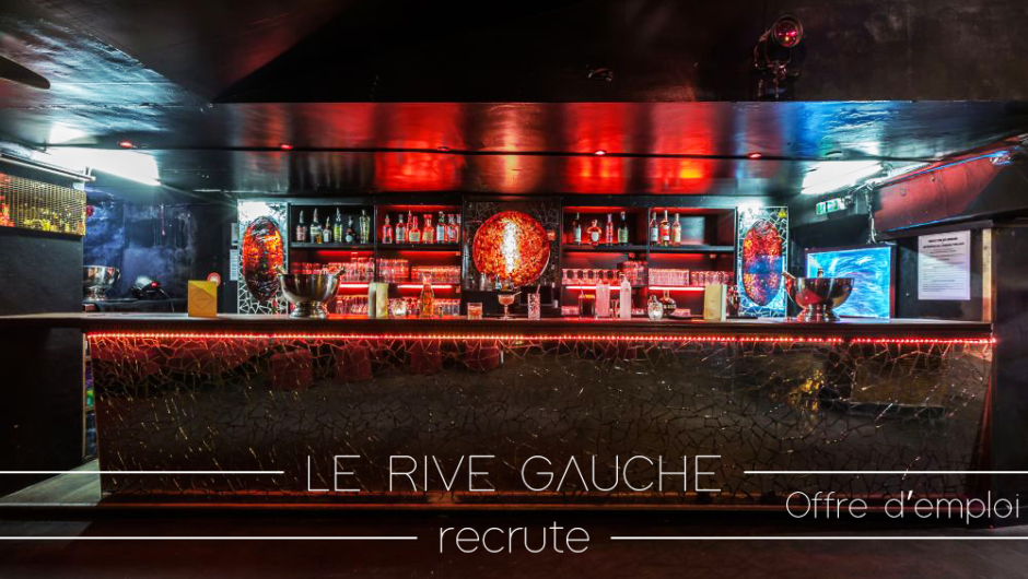 Le RIVE GAUCHE recrute – Offre d'emploi