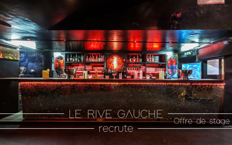 Le RIVE GAUCHE recrute – Offre de stage